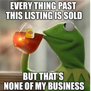 Other - *SOLD* Everything Past This Listing is Sold!